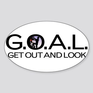G.O.A.L. Get Out And Look Sticker