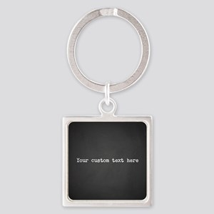 Your Text Here Keychains