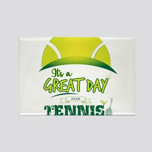 It's a Great Day For Tennis Magnets