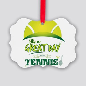 It's a Great Day For Tennis Picture Ornament