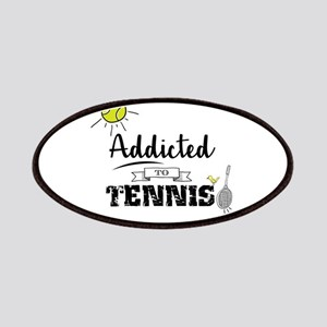 Addicted To Tennis Patch