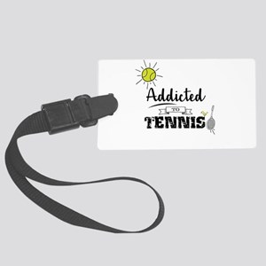 Addicted To Tennis Large Luggage Tag