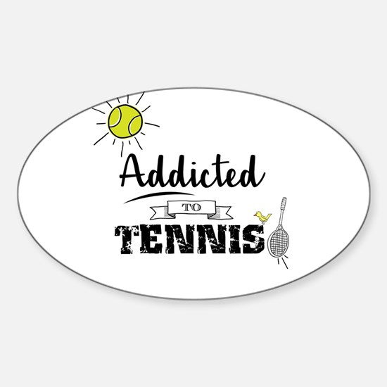 Addicted To Tennis Decal