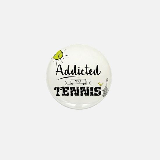 Addicted To Tennis Mini Button