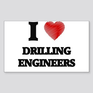 I love Drilling Engineers Sticker