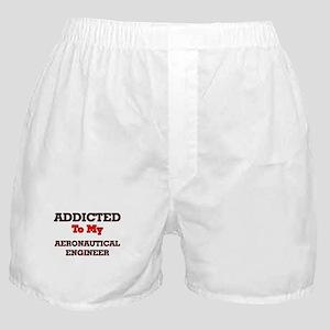 Addicted to my Aeronautical Engineer Boxer Shorts