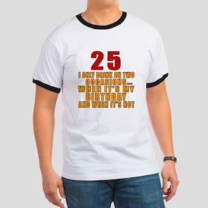25 birthday Designs Ringer T