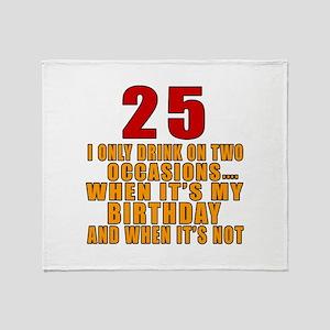25 birthday Designs Throw Blanket