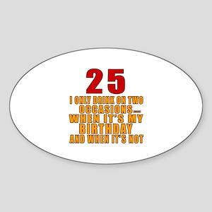 25 birthday Designs Sticker (Oval)