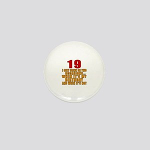 19 birthday Designs Mini Button