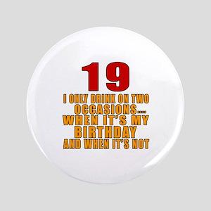 19 birthday Designs Button