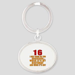 16 birthday Designs Oval Keychain
