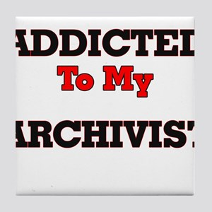 Addicted to my Archivist Tile Coaster