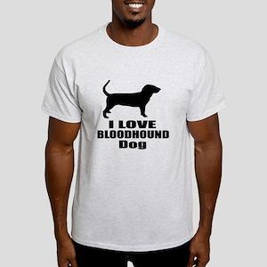 I Love Bloodhound Dog Light T-Shirt