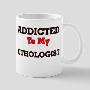 Addicted to my Ethologist Mugs