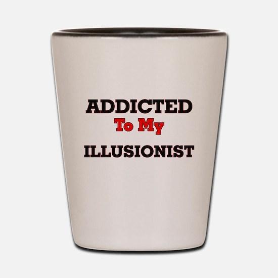 Addicted to my Illusionist Shot Glass