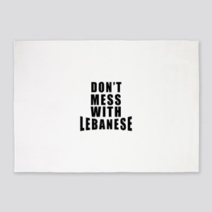 Don't Mess With Lebanese 5'x7'Area Rug