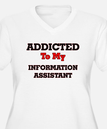Addicted to my Information Assis Plus Size T-Shirt