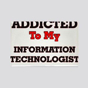 Addicted to my Information Technologist Magnets