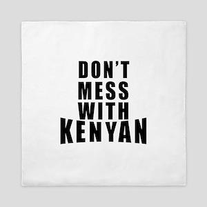 Don't Mess With Kenyan Queen Duvet