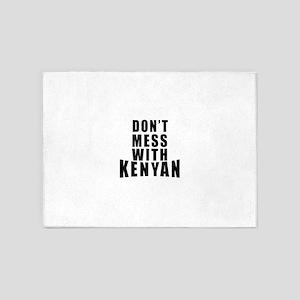Don't Mess With Kenyan 5'x7'Area Rug