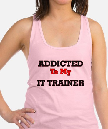 Addicted to my It Trainer Racerback Tank Top