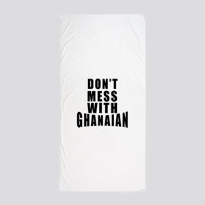 Don't Mess With Ghanaian Beach Towel