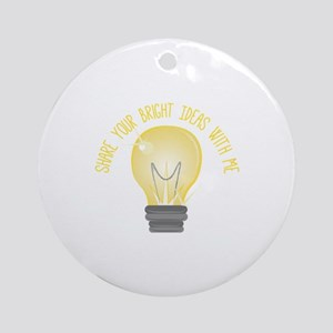 Bright Ideas Round Ornament