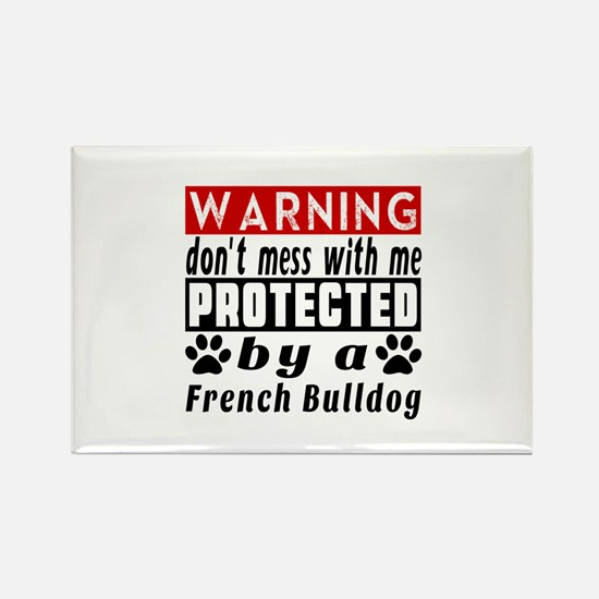 Protected By French Bulldog Rectangle Magnet