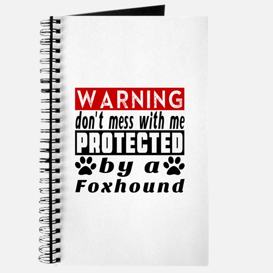 Protected By Foxhound Dog Journal