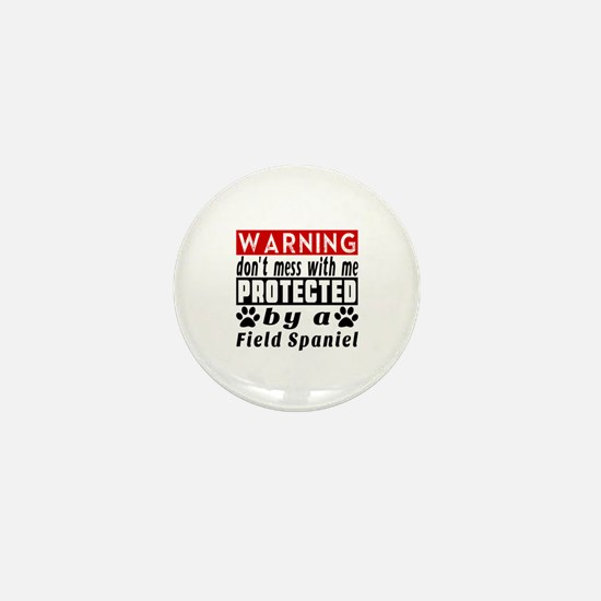 Protected By Field Spaniel Dog Mini Button