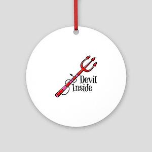 Devil Inside  Round Ornament