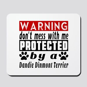 Protected By Dandie Dinmont Terrier Dog Mousepad