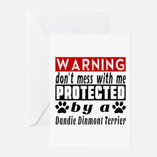 Protected By Dandie Dinmont Terrier Greeting Card