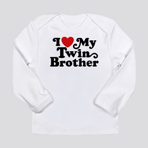 I Love My Twin Brother Long Sleeve T-Shirt