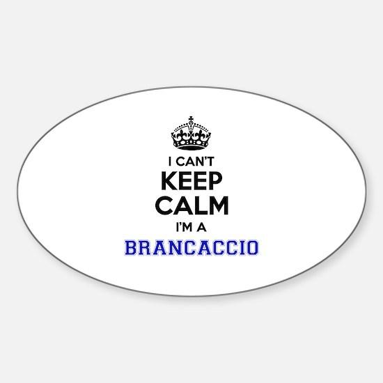 BRANCACCIO I cant keeep calm Decal
