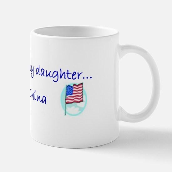 Waiting on my daughter...from China Mug