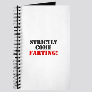 STRICTLY COME FARTING! Journal