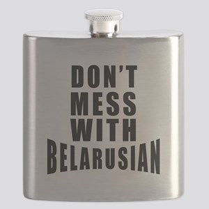 Don't Mess With Belarusian Flask