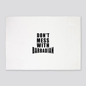 Don't Mess With Barbadian 5'x7'Area Rug