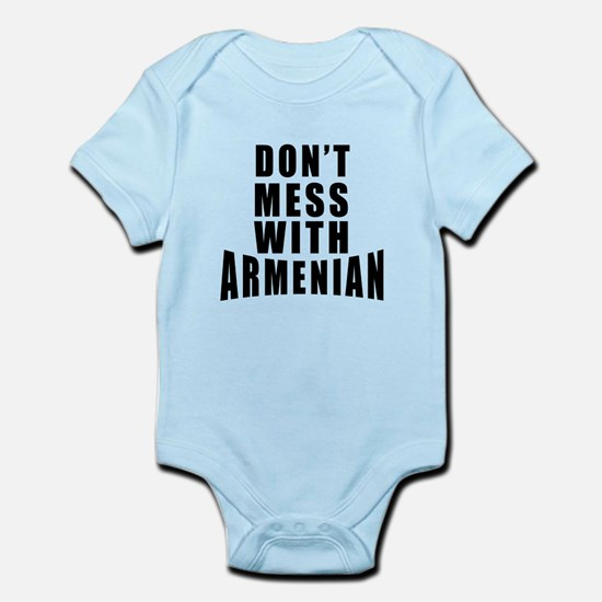 Don't Mess With Armenian Infant Bodysuit