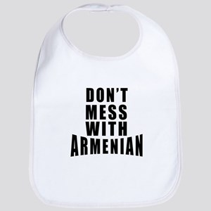 Don't Mess With Armenian Bib