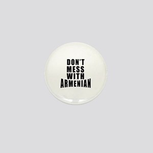 Don't Mess With Armenian Mini Button