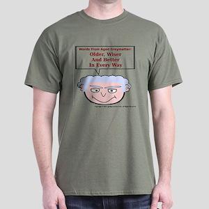 Older, Wiser, Better Dark T-Shirt