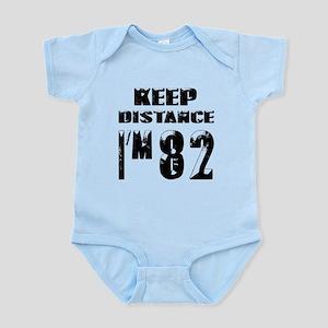 Keep Distance I am 82 Baby Light Bodysuit