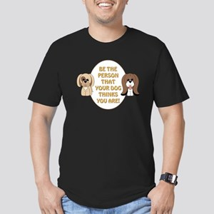 BE THE PERSON... T-Shirt