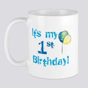 It's My 1st Birthday Mug