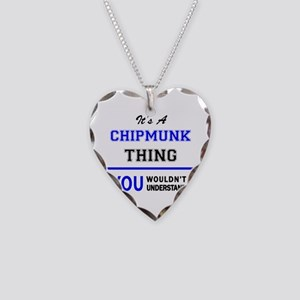 It's a CHIPMUNK thing, you wo Necklace Heart Charm