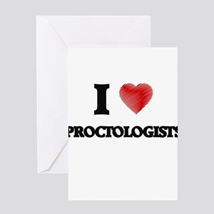 I love Proctologists Greeting Cards
