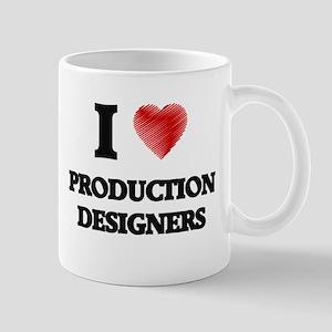 I love Production Designers Mugs